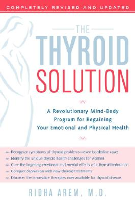 The Thyroid Solution By Arem, Ridha, M.D.