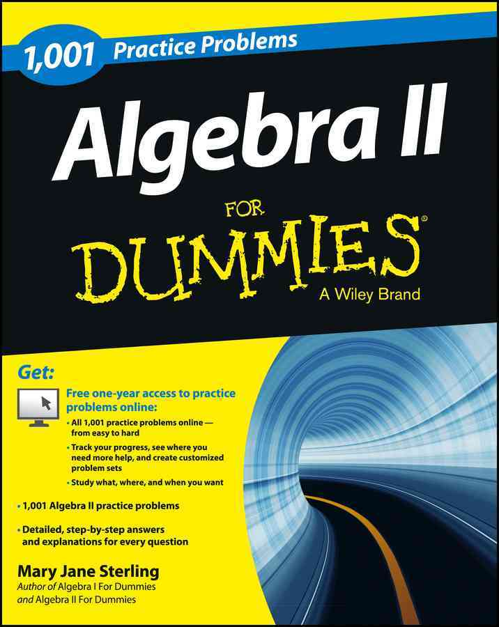 1001 Algebra II Practice Problems for Dummies By Sterling, Mary Jane