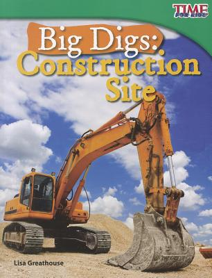 Big Digs Construction Site By Greathouse, Lisa